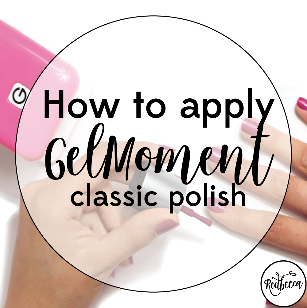 How to Apply GelMoment Gel Polish